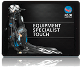 PADI Touch EquipmentSpecialistTouch
